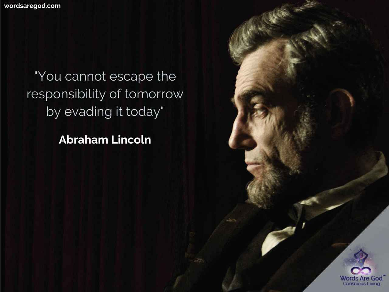 Abraham Lincoln Inspirational Quote by Abraham Lincoln