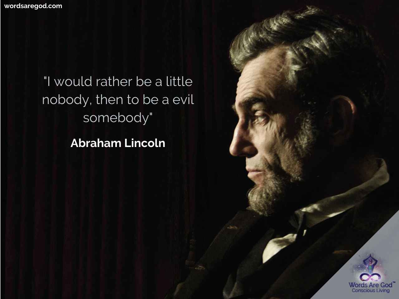 Abraham Lincoln Life Quote by Abraham Lincoln