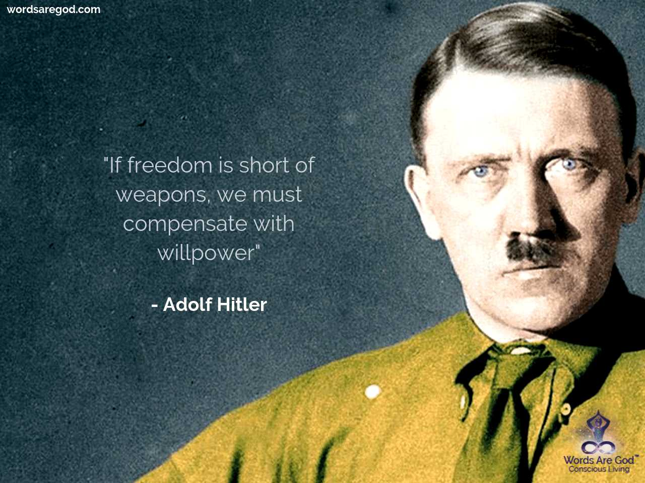 Adolf Hitler Life Quote