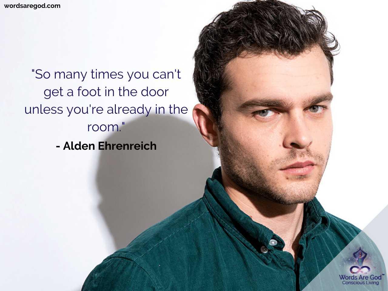 Alden Ehrenreich Best Quotes