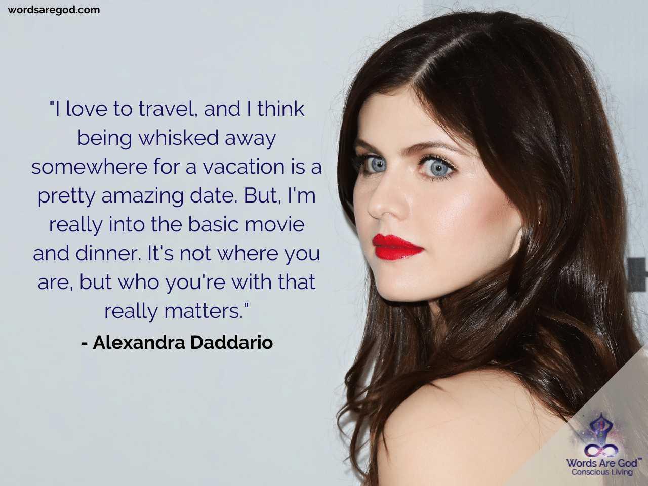 Alexandra Daddario Best Quotes by Alexandra Daddario