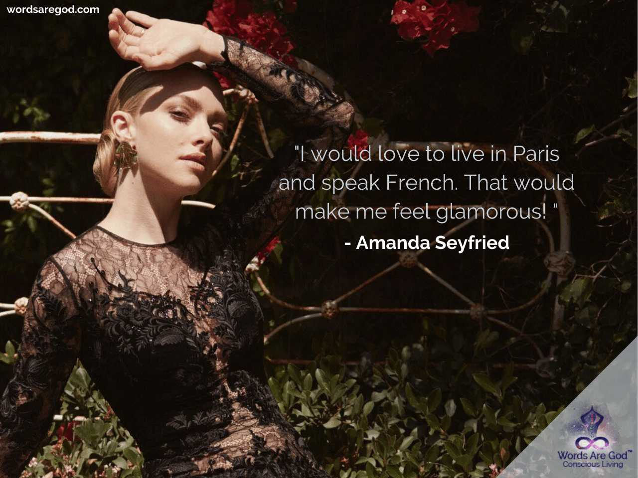 Amanda Seyfried Life Quotes by Amanda Seyfried