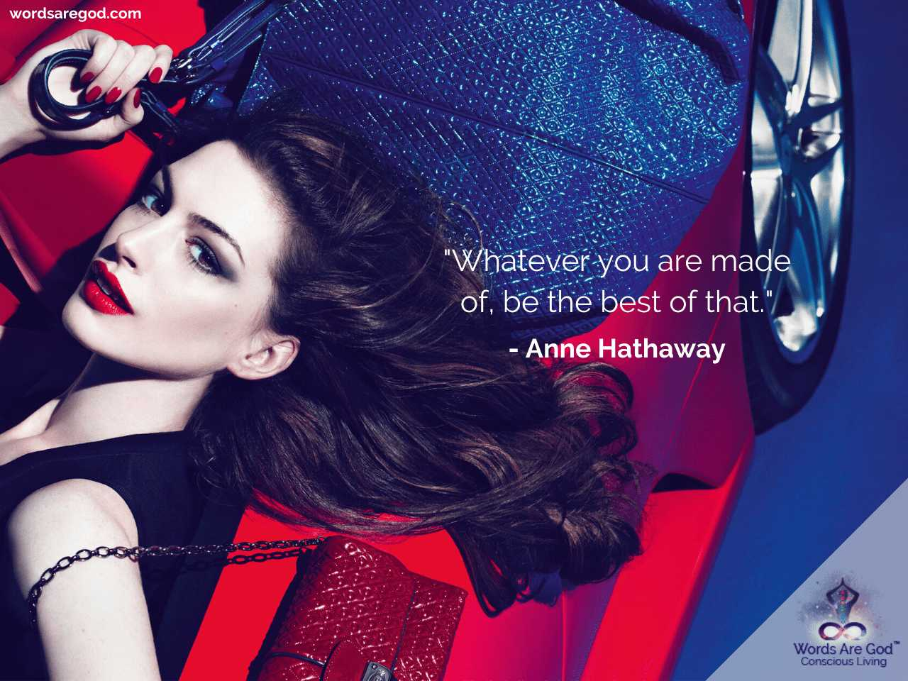 Anne Hathaway Inspirational Quotes by Anne Hathaway