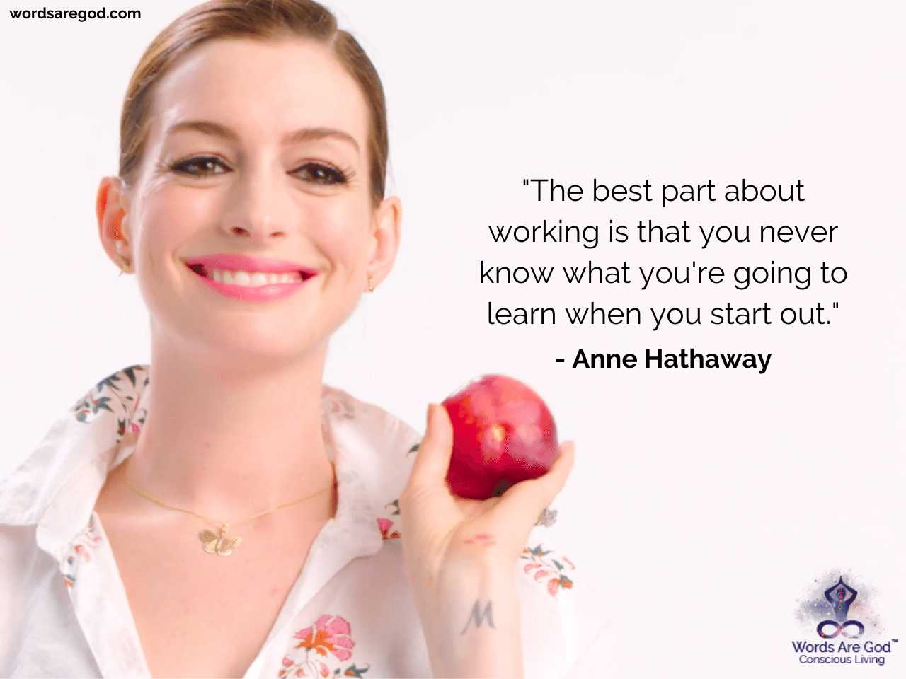 Anne Hathaway Life Quotes