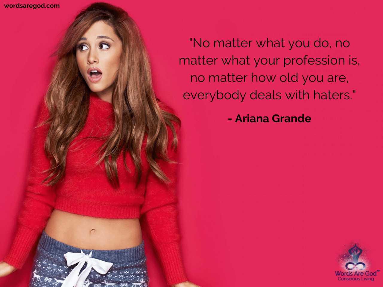 Ariana Grande Best Quote by Ariana Grande