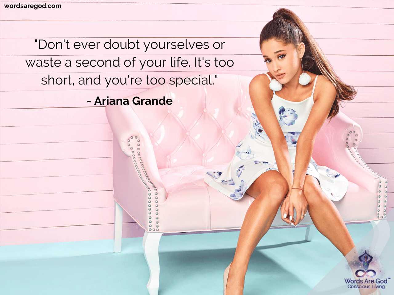 Ariana Grande Best Quote