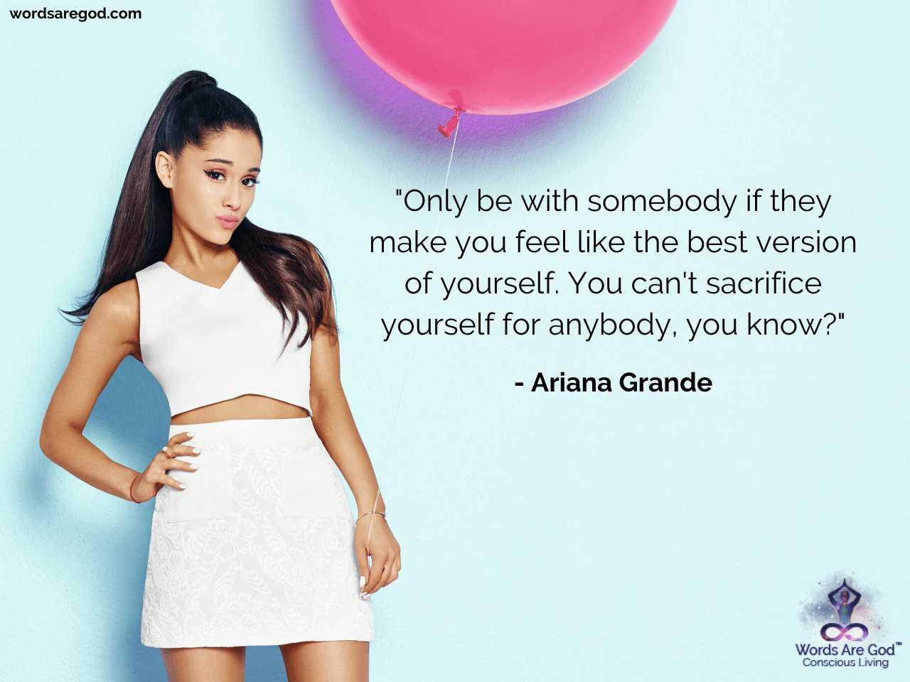 Ariana Grande Life Quote by Ariana Grande