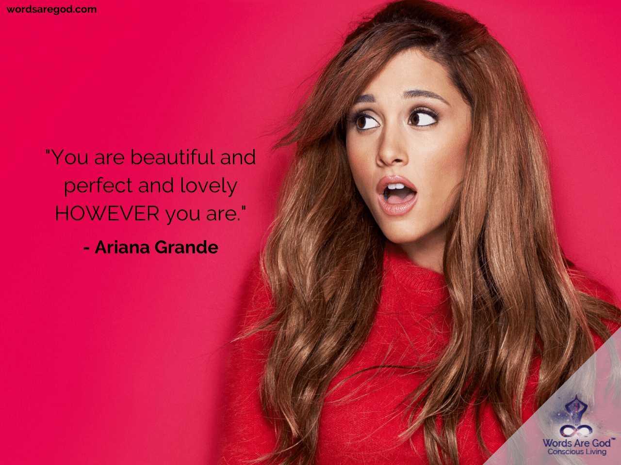 Ariana Grande Motivational Quote by Ariana Grande