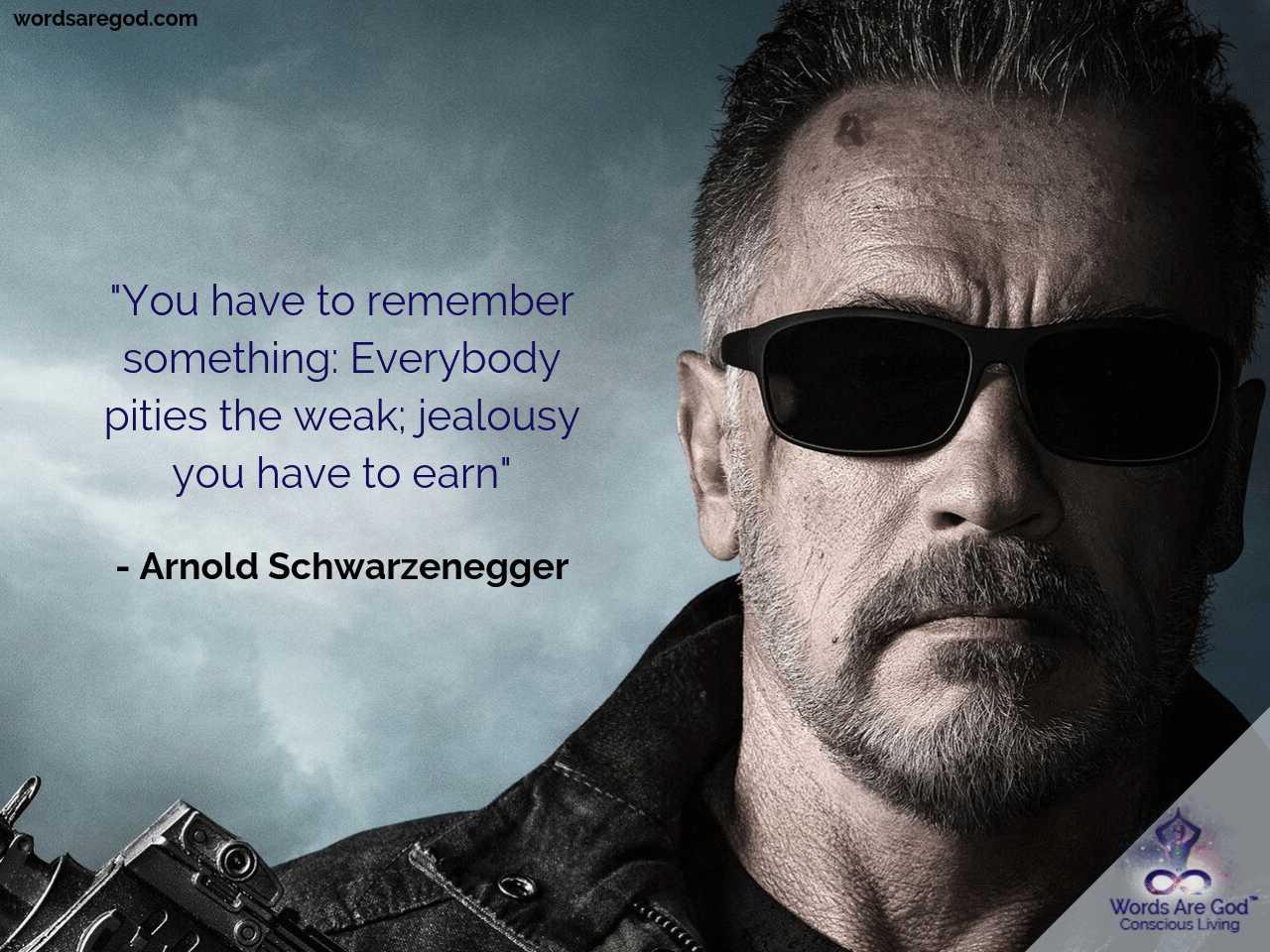 Arnold Schwarzenegger Inspirational Quote