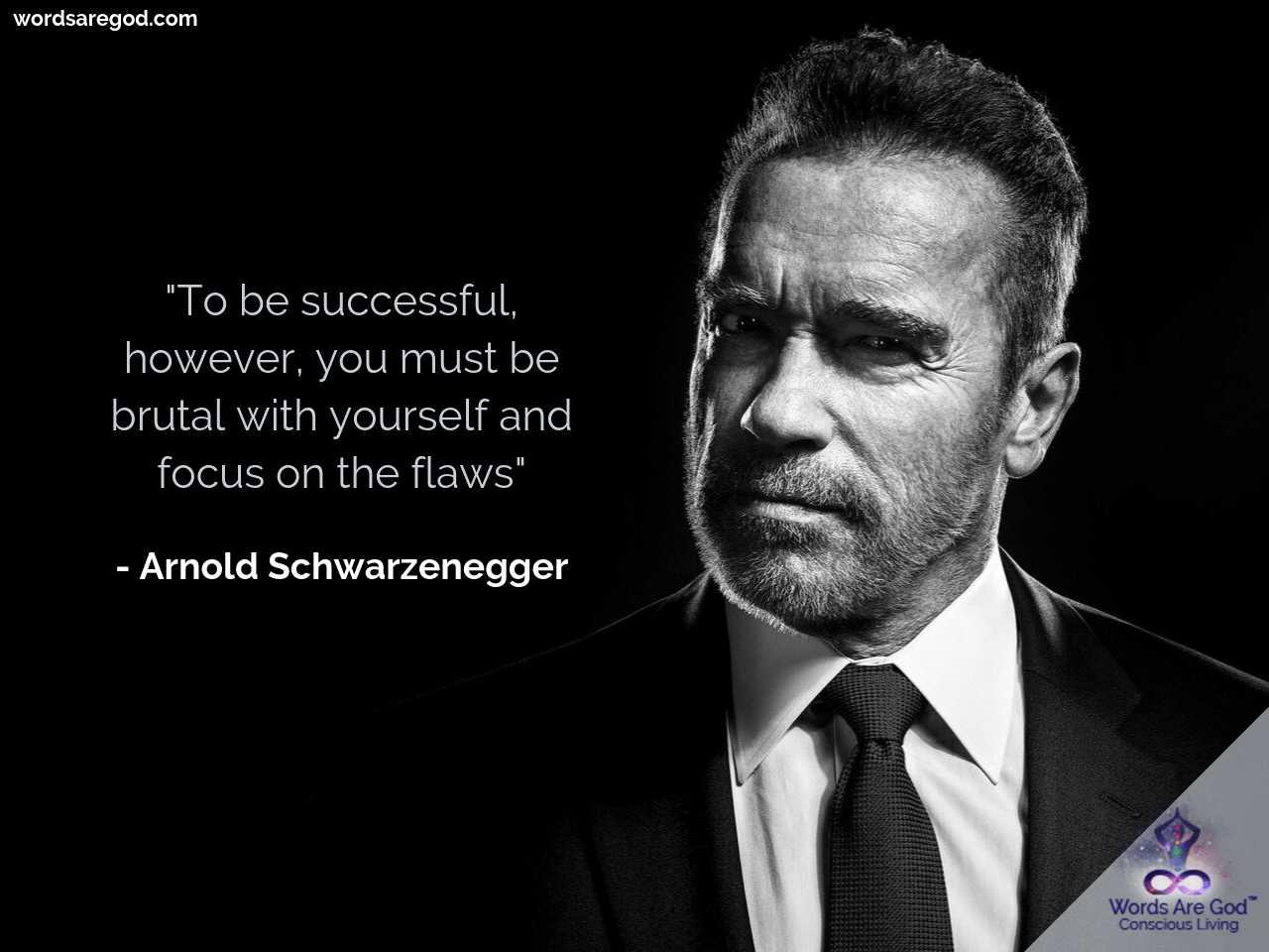 Arnold Schwarzenegger Life Quote