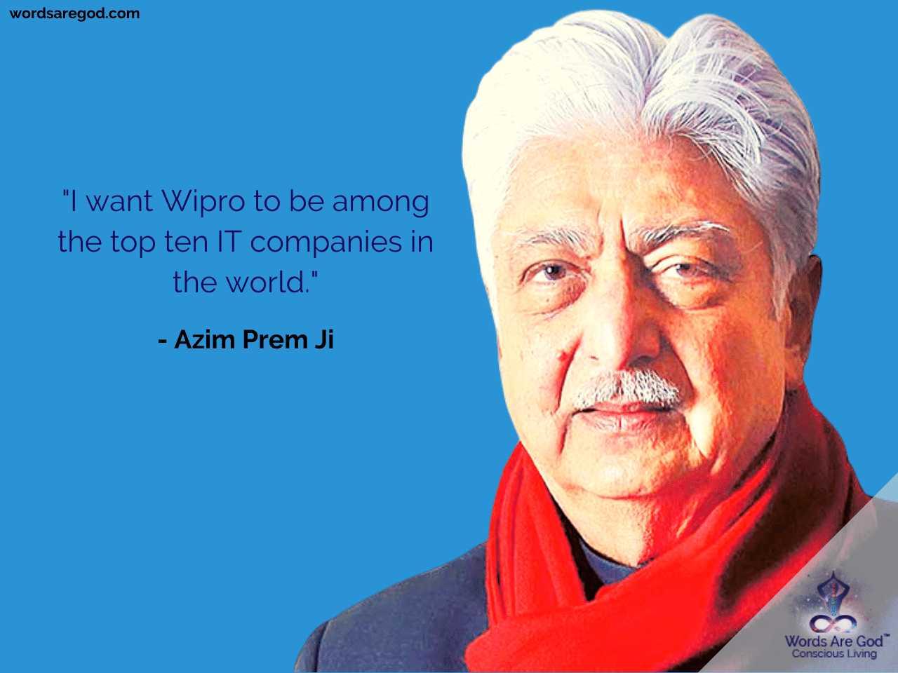 Azim Prem Ji Motivational Quote by Azim Prem Ji