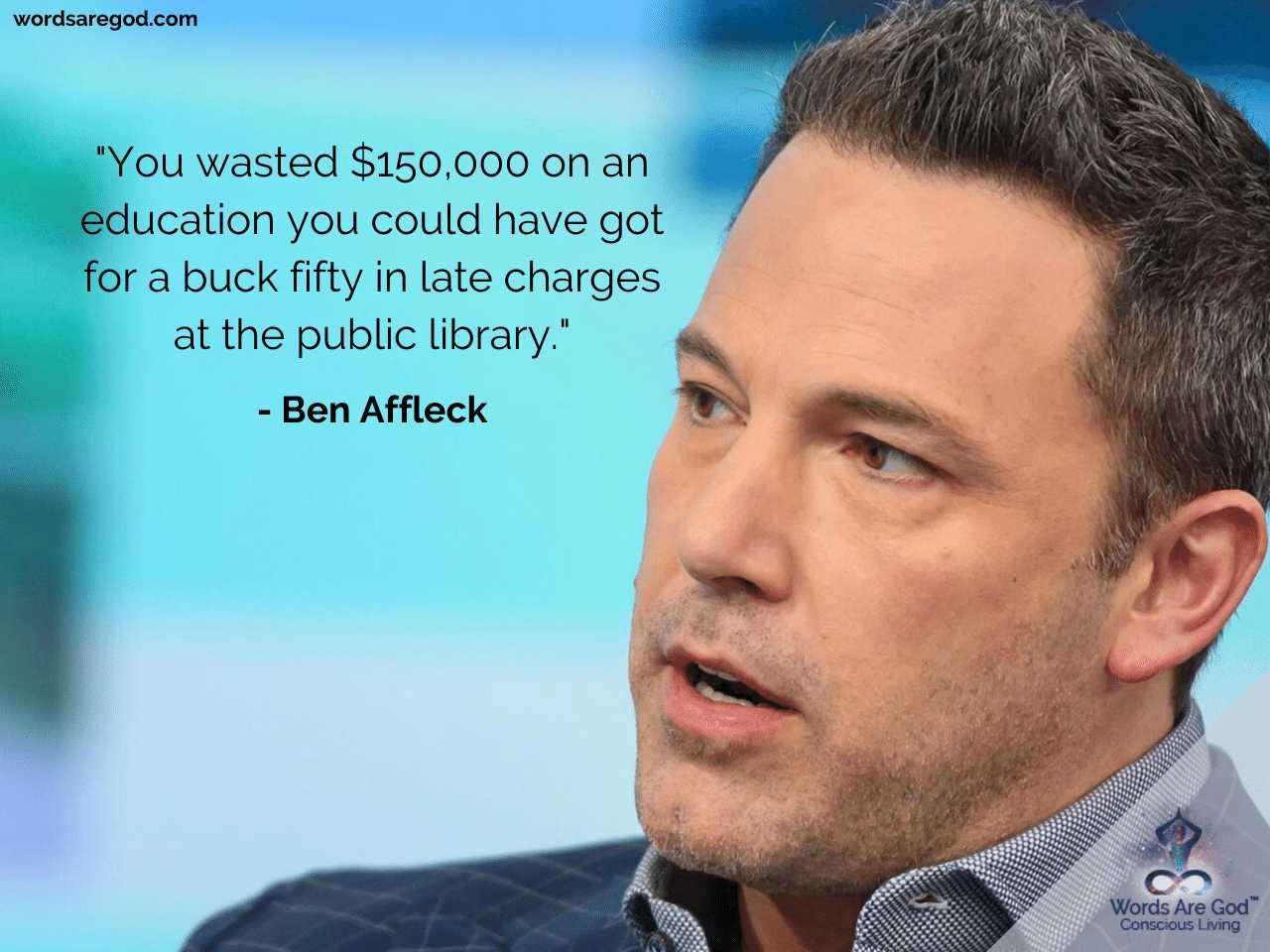 Ben Affleck Inspirational Quotes by Ben Affleck