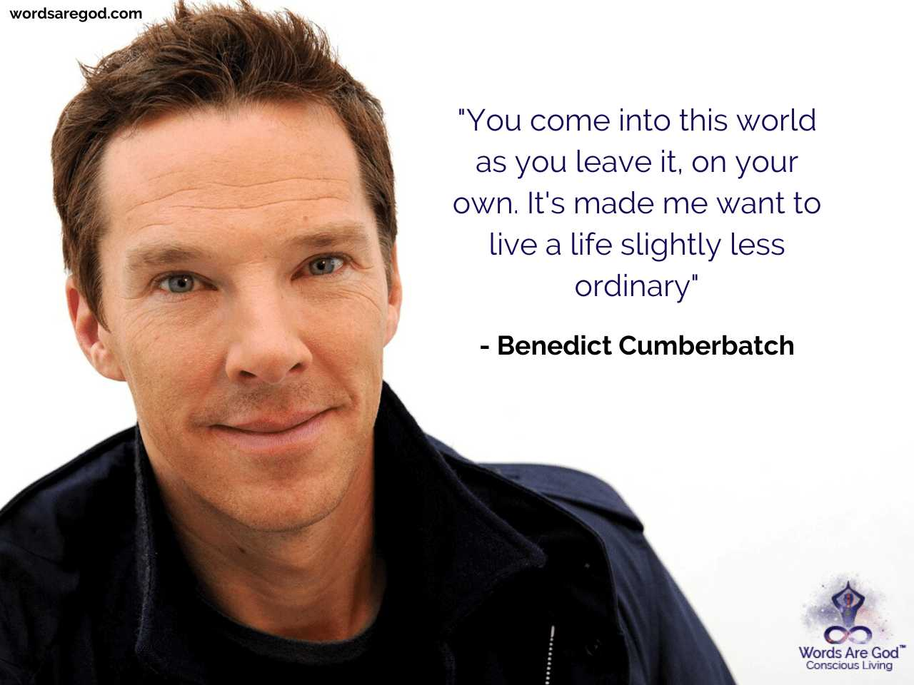 Benedict Cumberbatch Life Quote