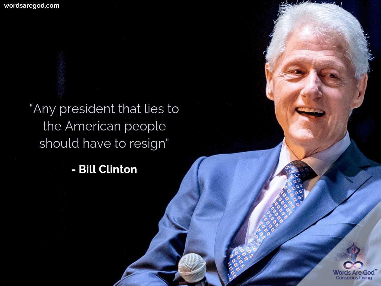 Bill Clinton Life quote by Bill Clinton