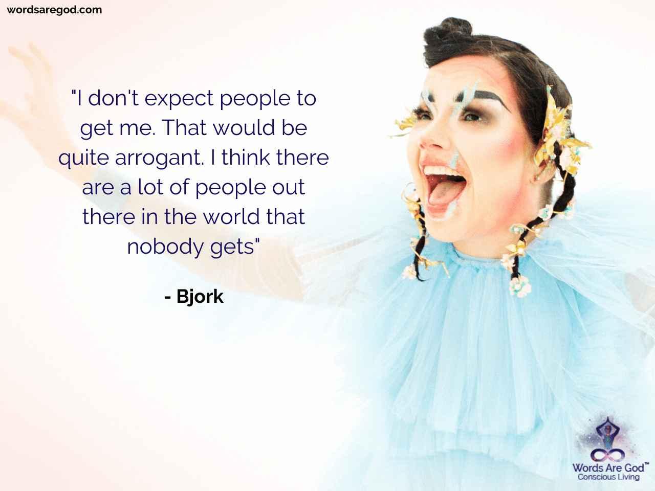 Bjork Life Quote