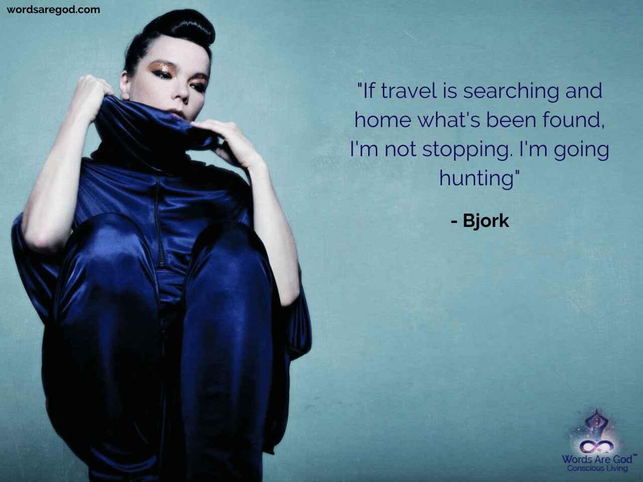 Bjork Motivational Quote