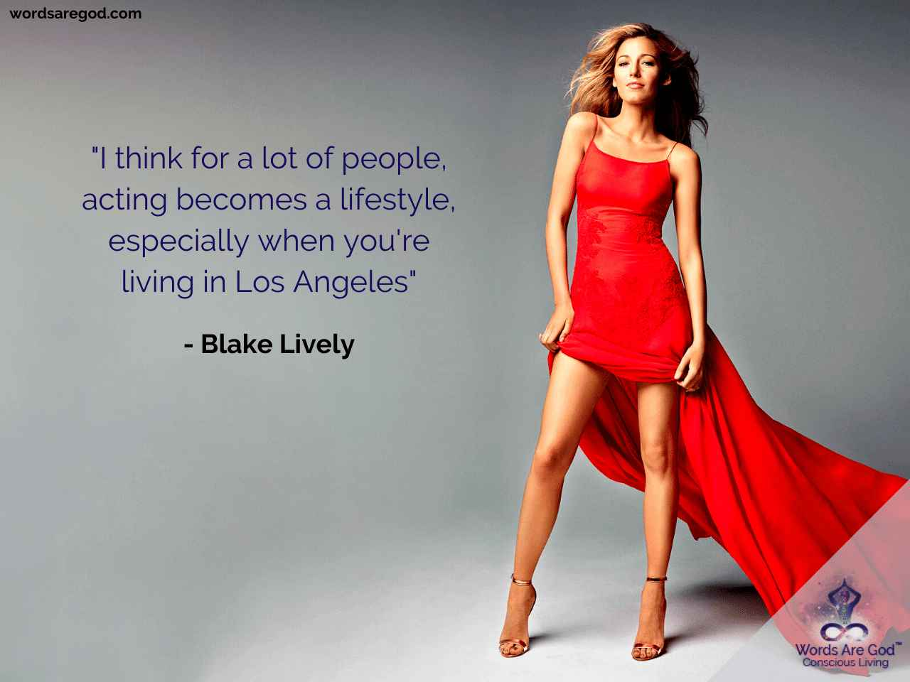 Blake Lively Inspirational Quote by Blake Lively