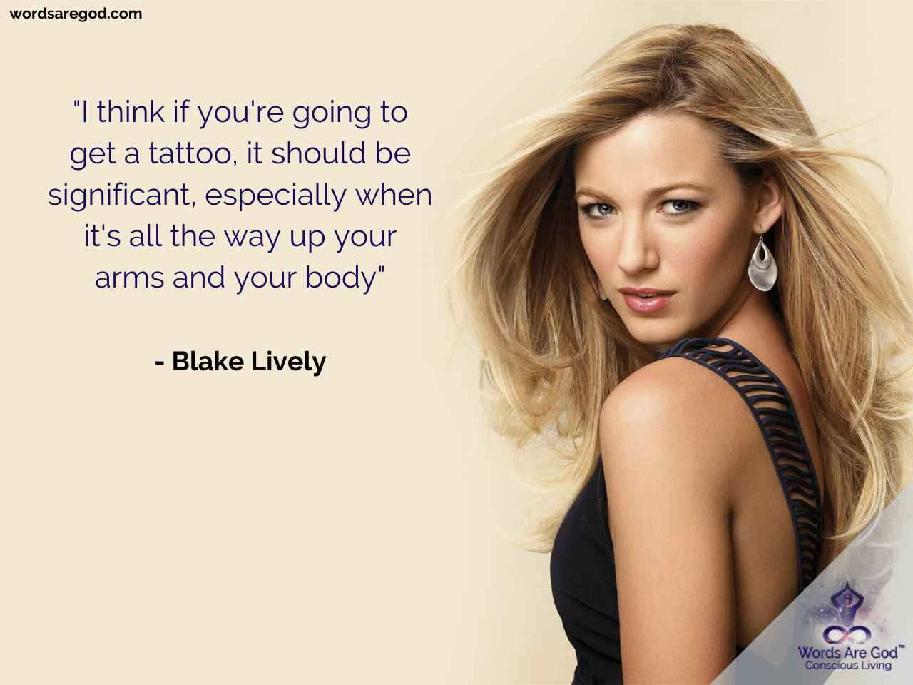 Blake Lively Life Quote