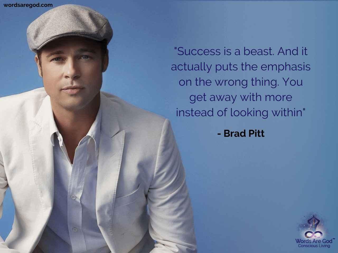 Brad Pitt Best Quote