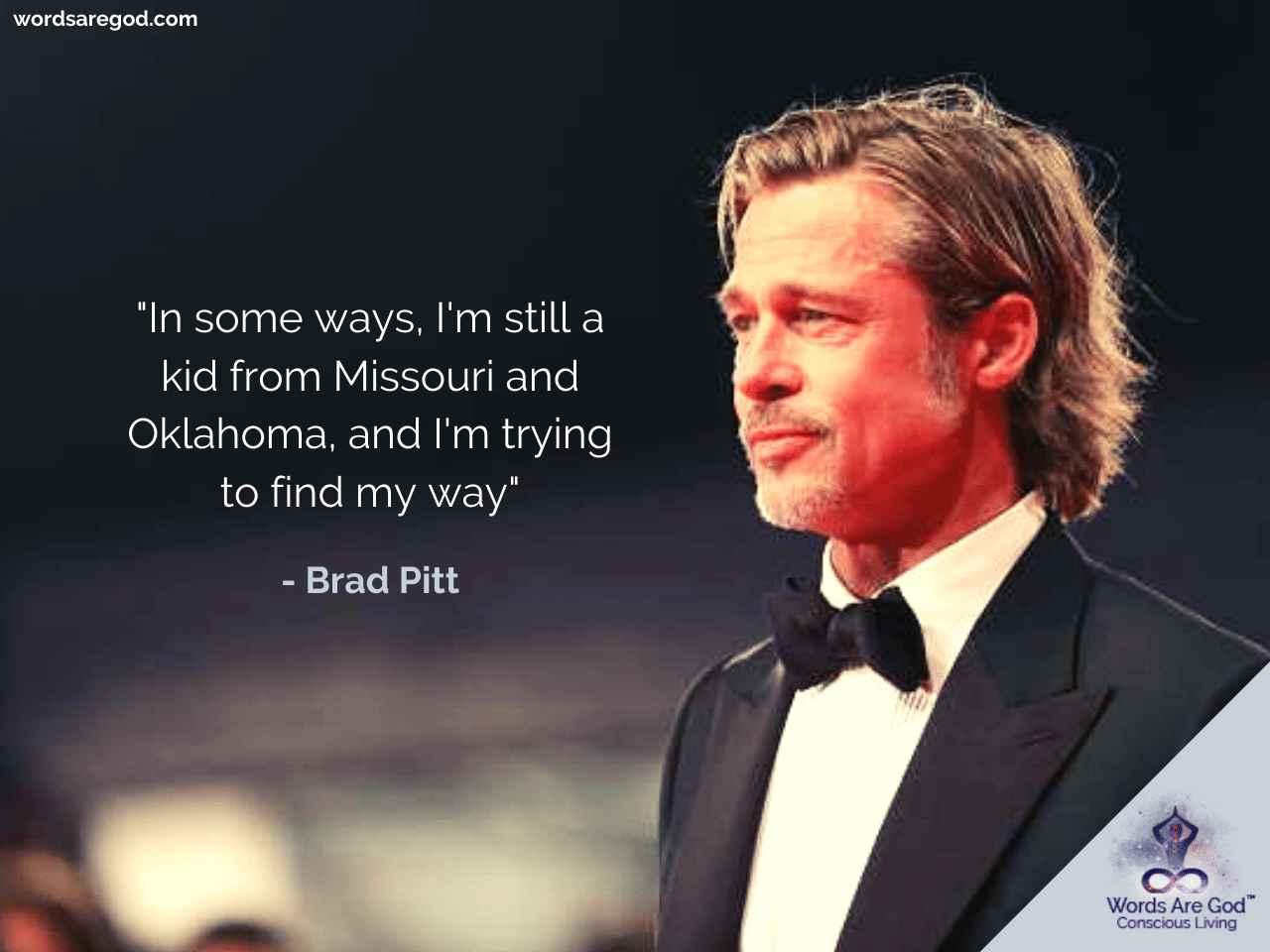 Brad Pitt Quotes by Brad Pitt