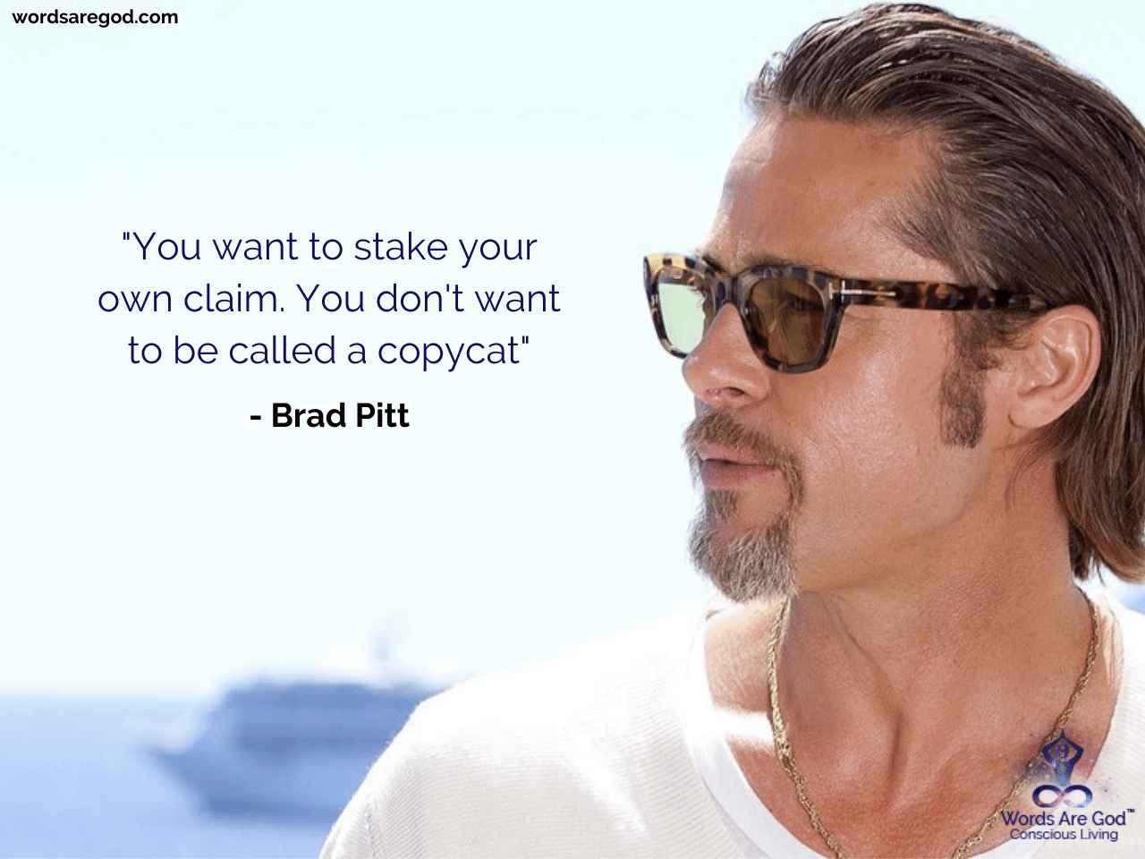 Brad Pitt Motivational Quote