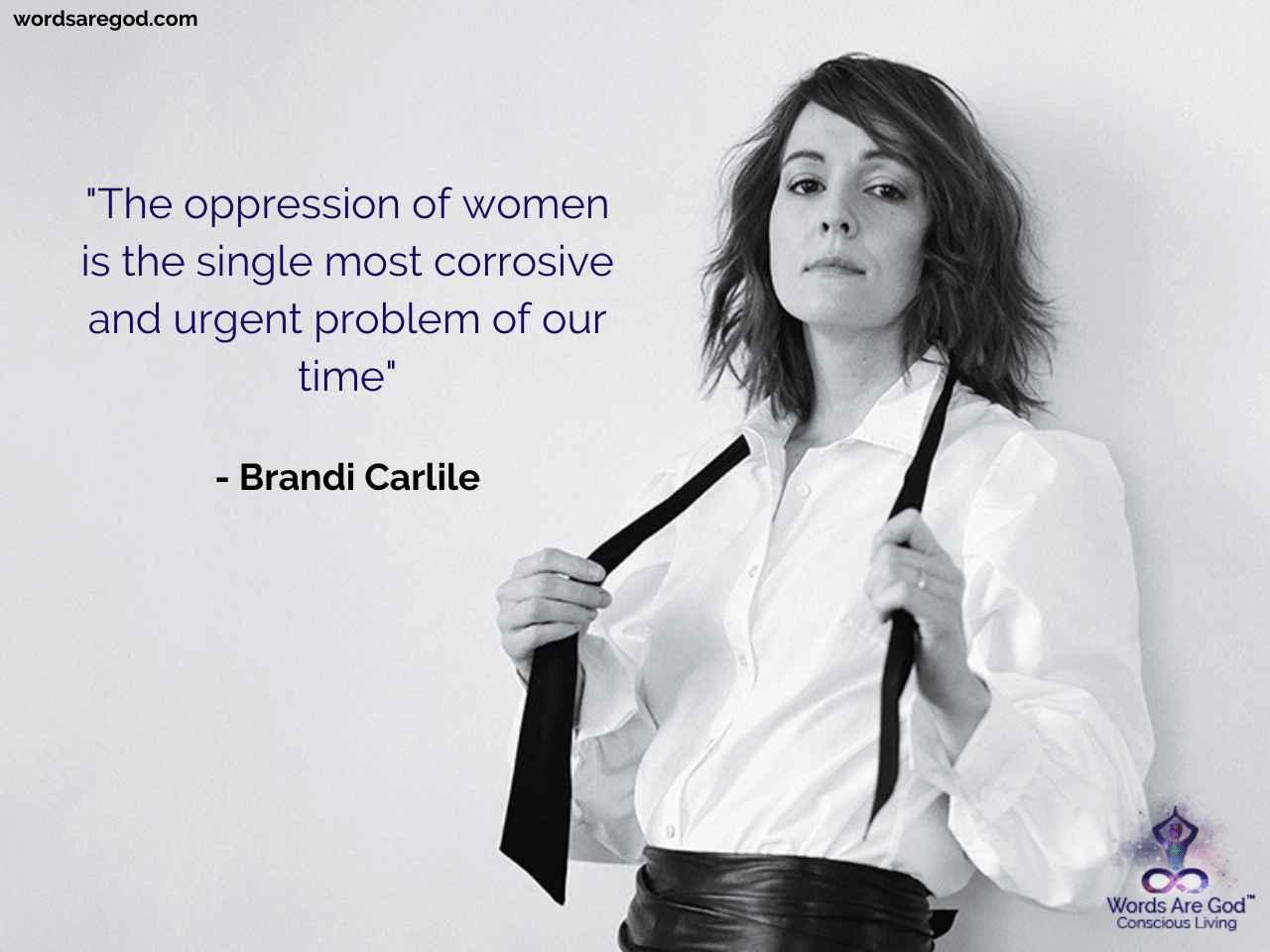 Brandi Carlile Motivational Quotes by Brandi Carlile