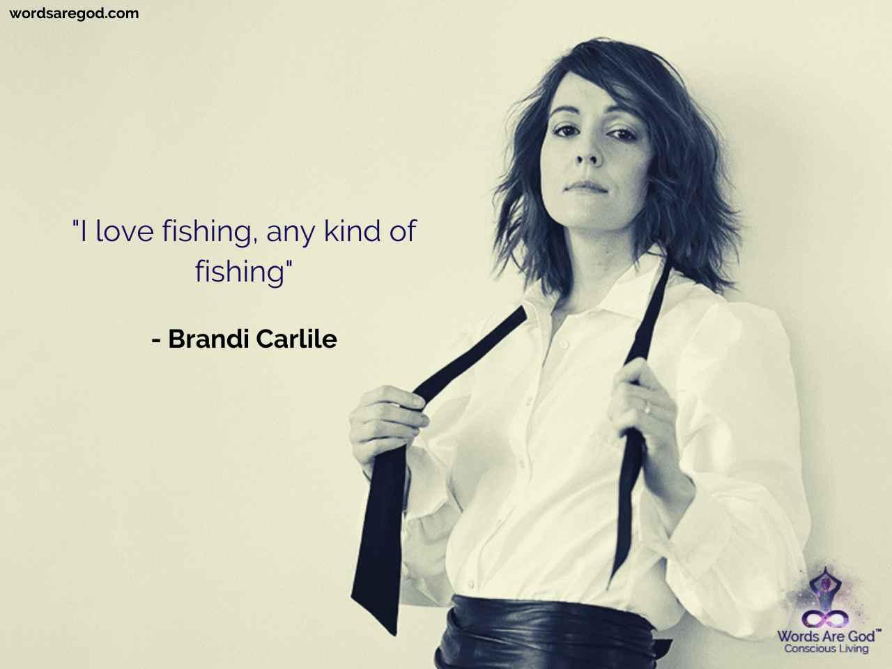 Brandi Carlile Motivational Quotes