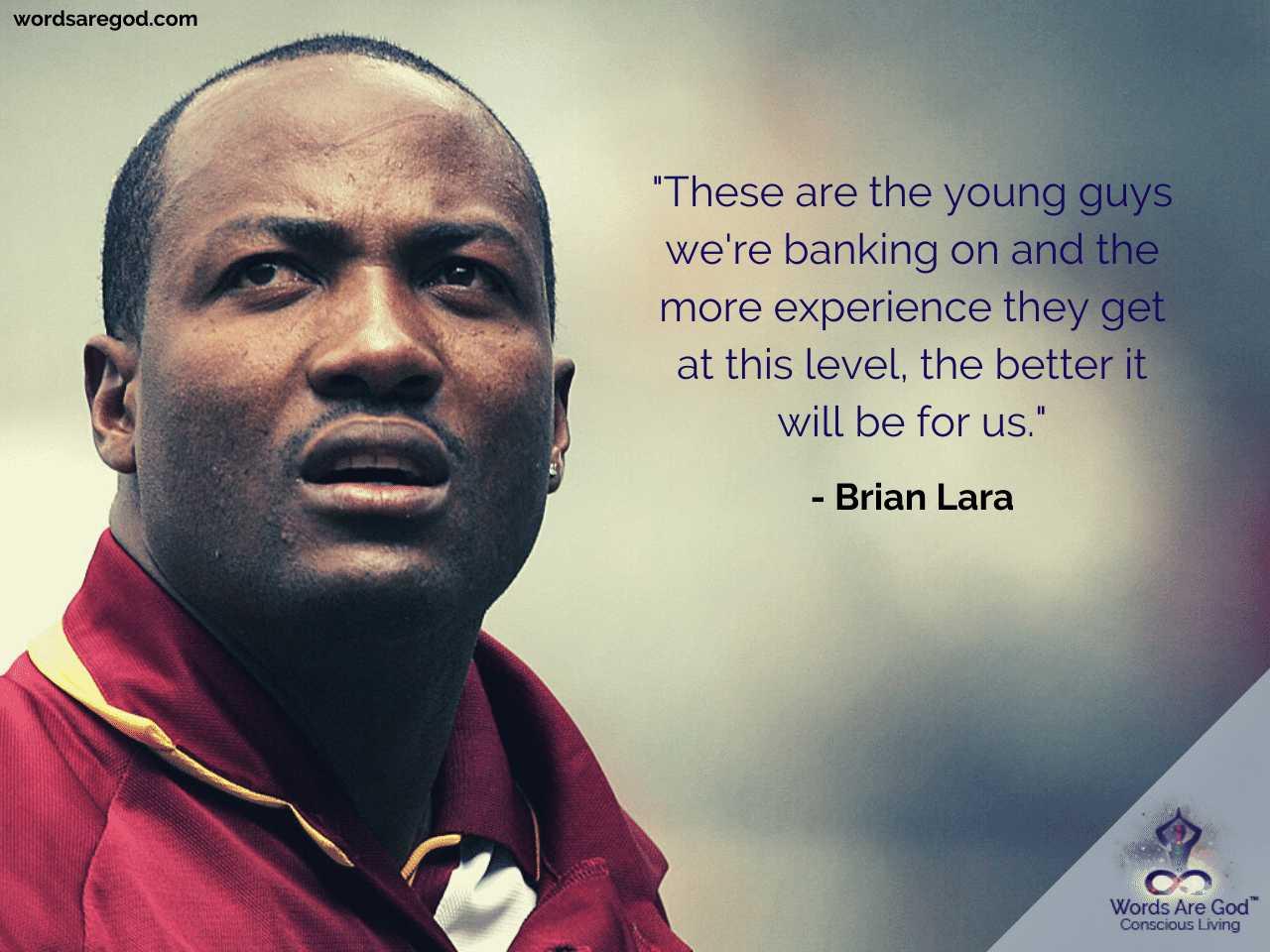 Brian Lara Best Quote