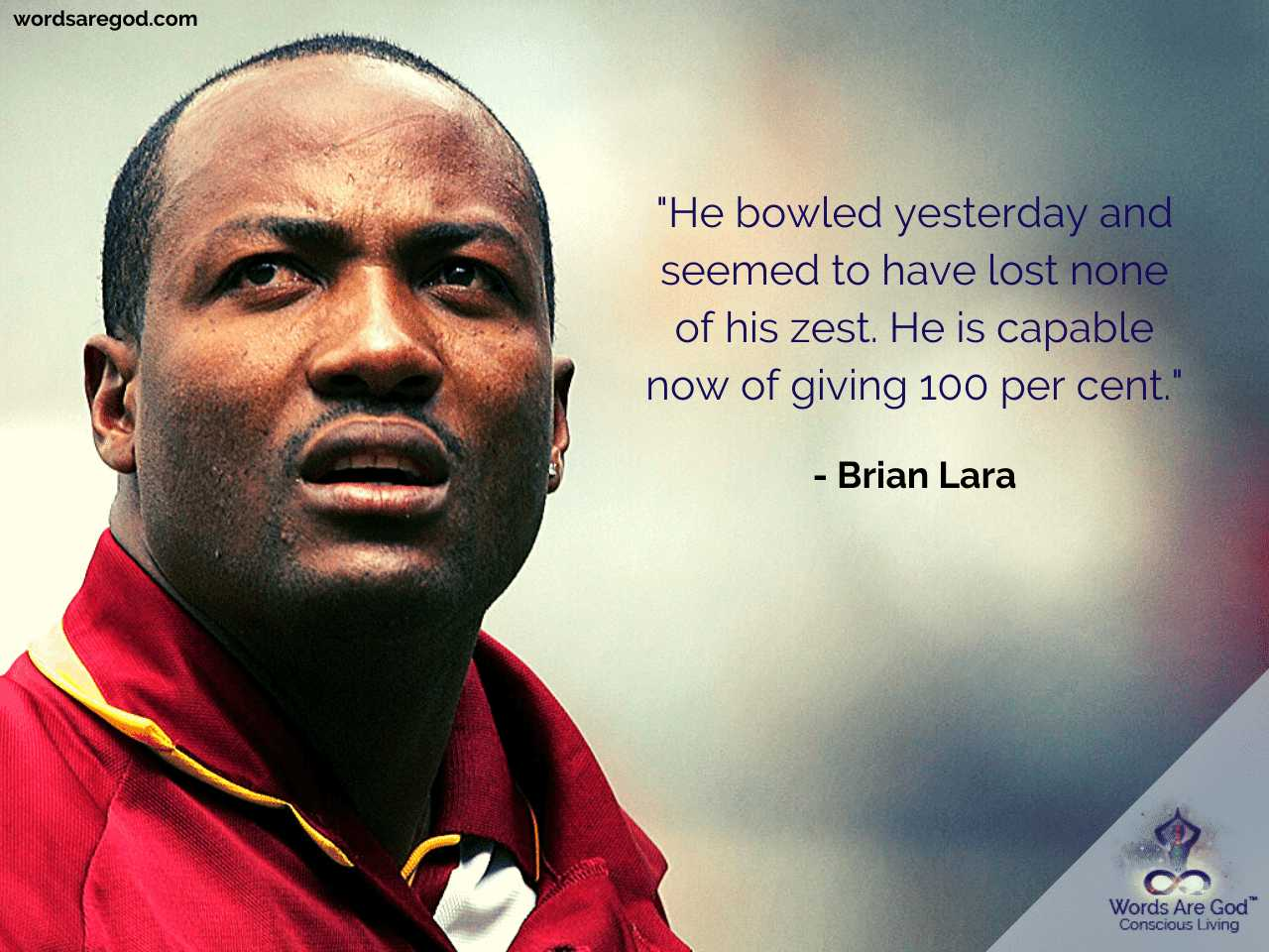 Brian Lara Best Quote