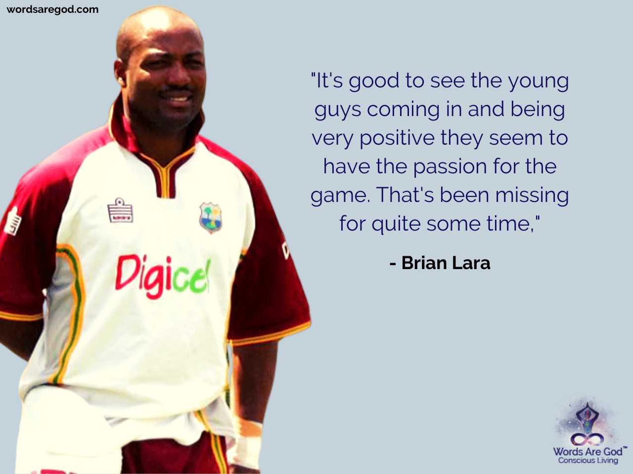 Brian Lara Inspirational Quote