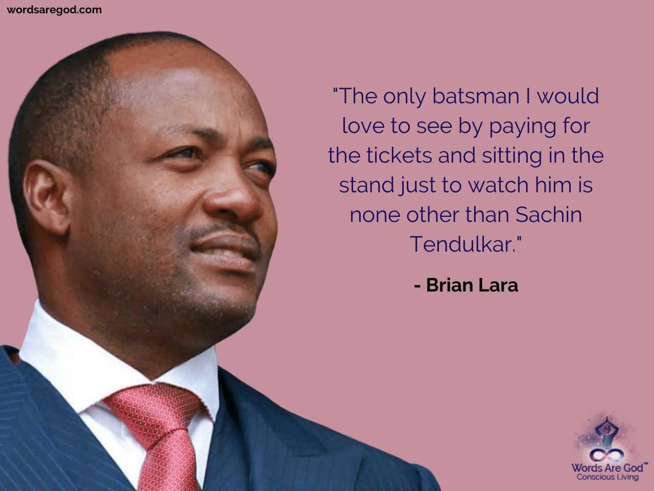 Brian Lara Life Quote