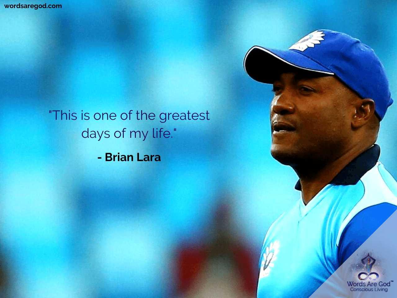 Brian Lara Motivational Quote
