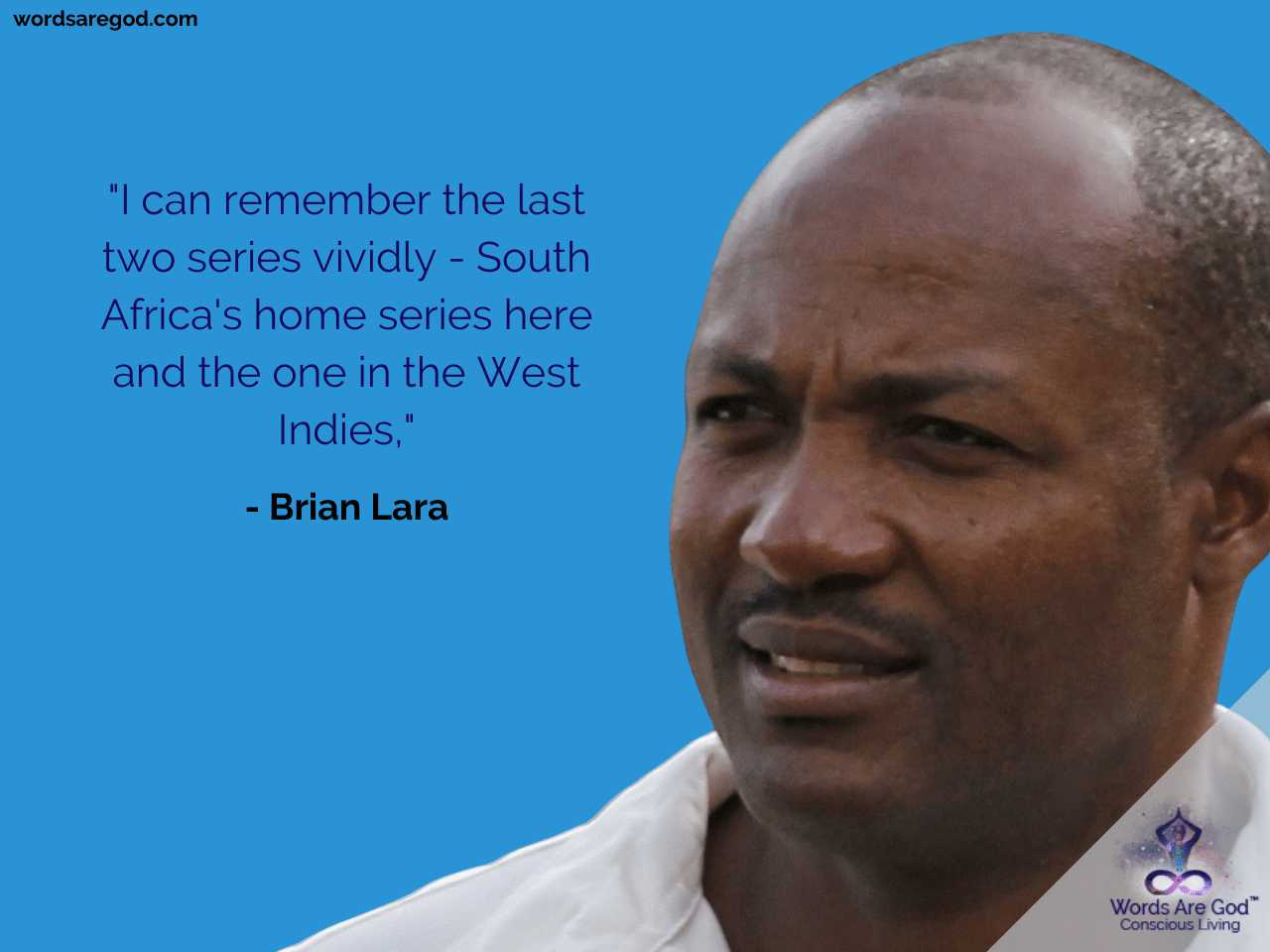Brian Lara Motivational Quote