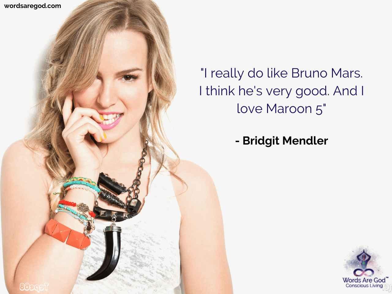 Bridgit Mendler Inspirational Quote