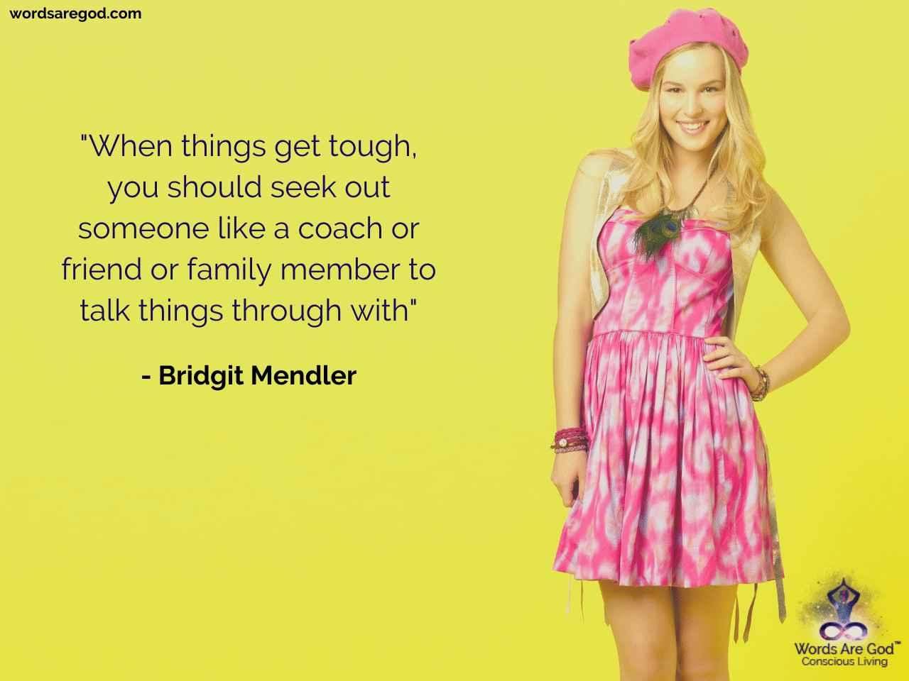Bridgit Mendler Life Quote