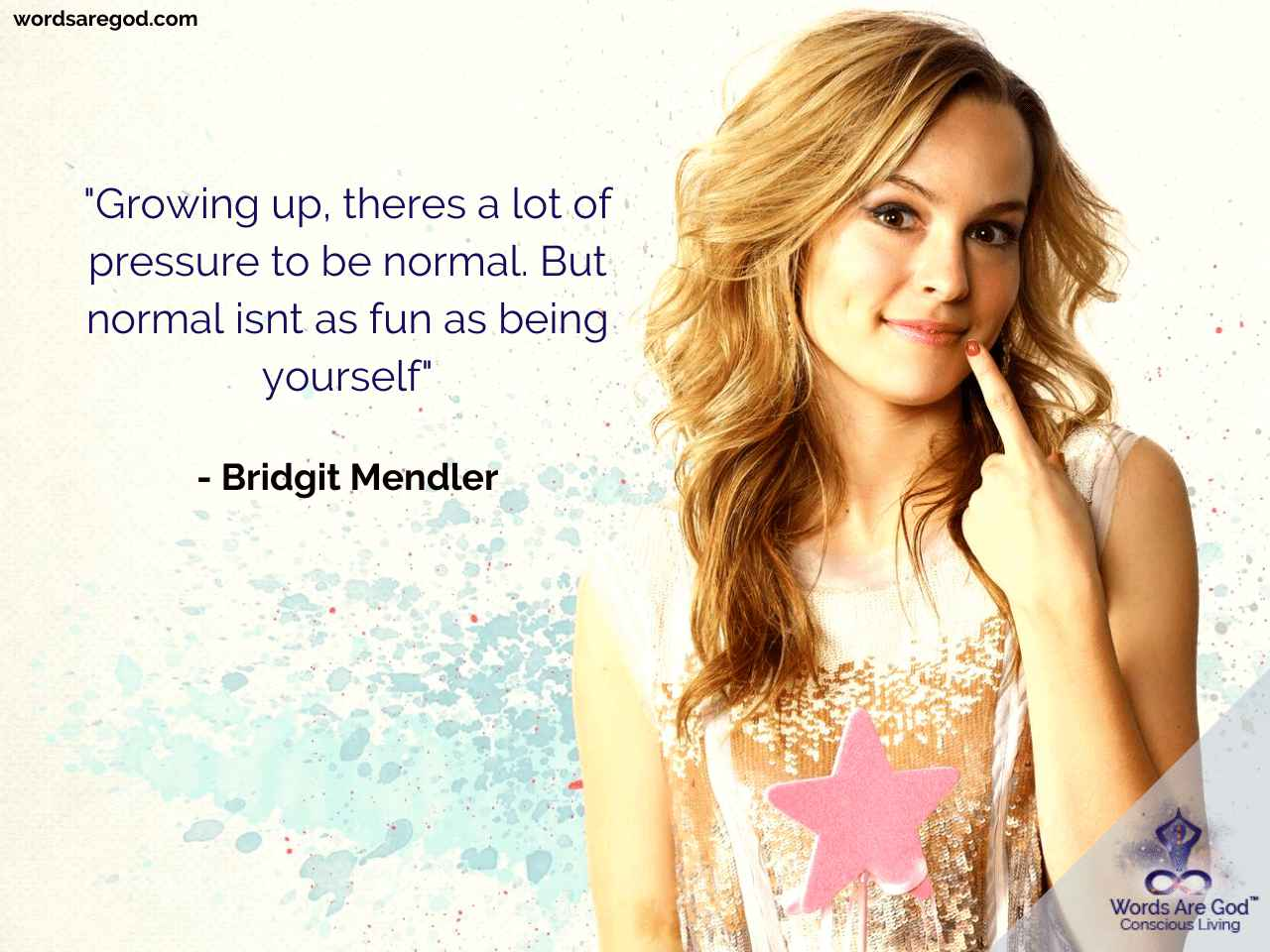 Bridgit Mendler Life Quote by Bridgit Mendler