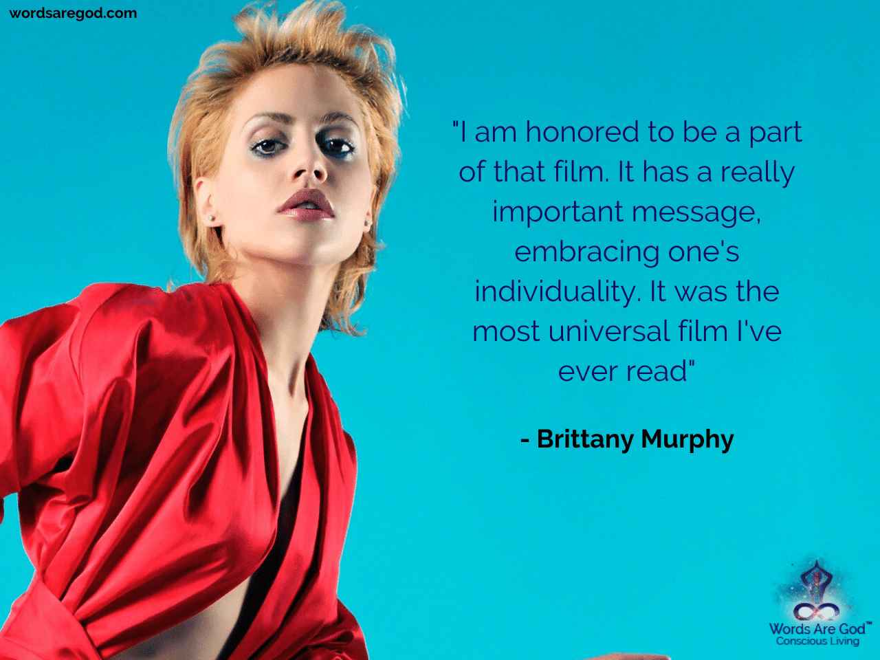 Brittany Murphy Best Quote