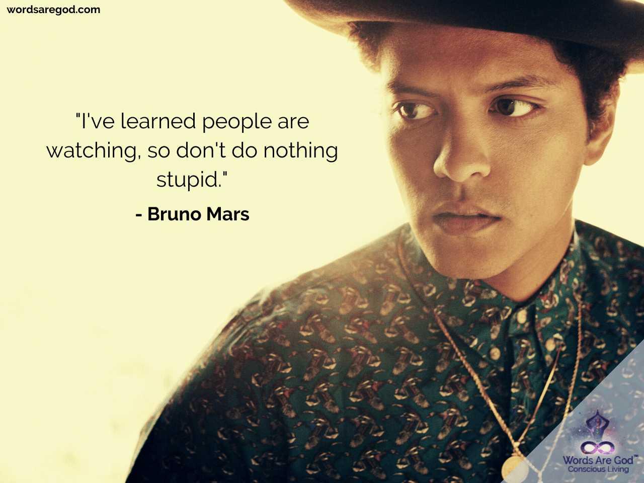 Bruno Mars Motivational Quote by Bruno Mars