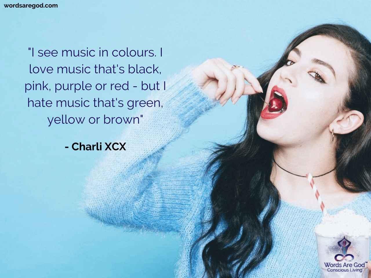 Charli XCX Motivational Quote by Charli XCX
