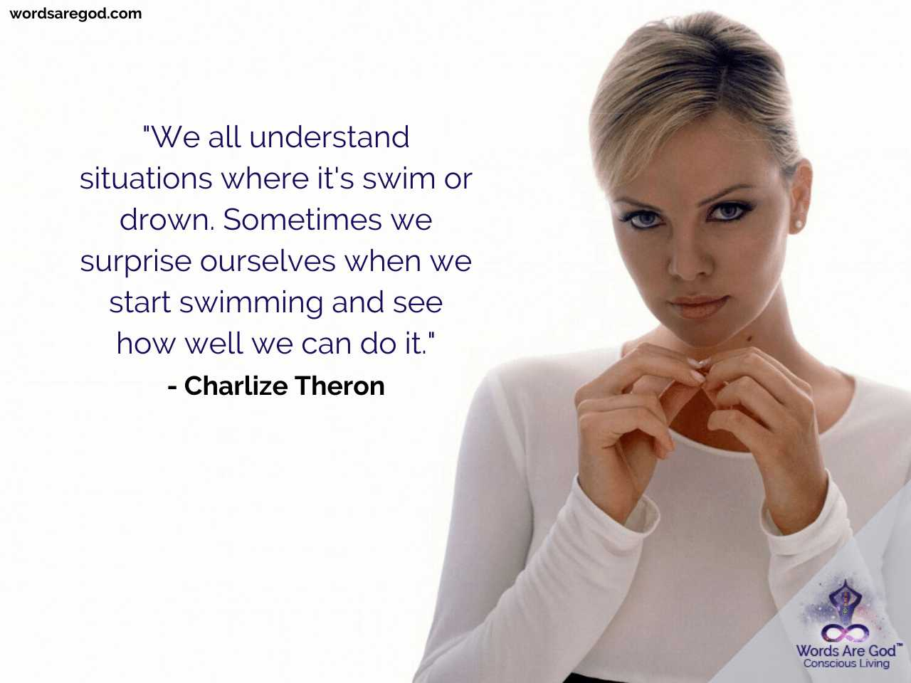 Charlize Theron Life Quotes by Charlize Theron