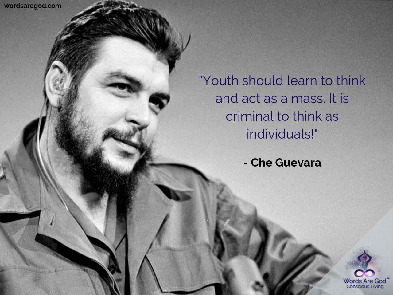 Che Guevara Life Quote by Che Guevara