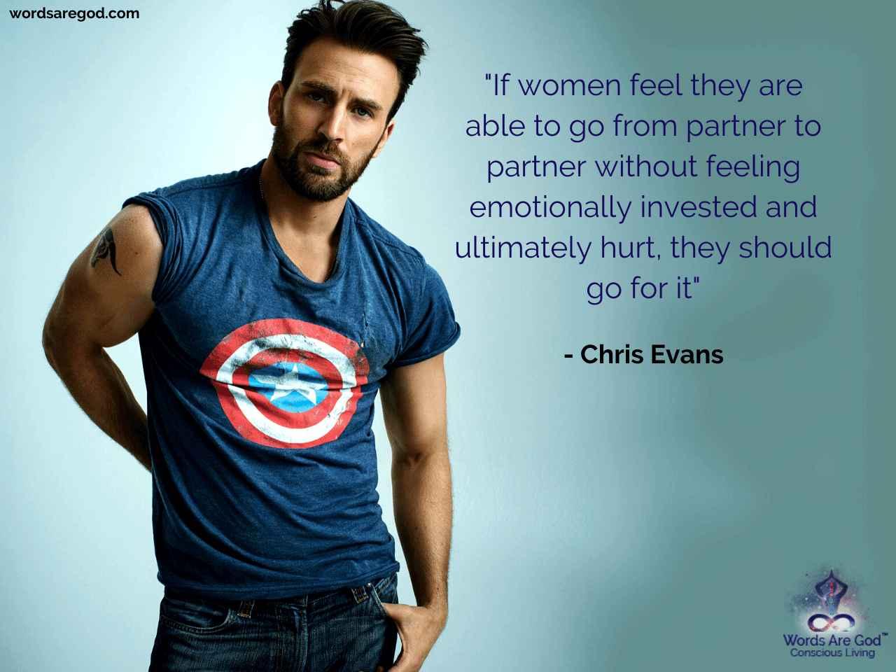 Chris Evans Best Quote by Chris Evans