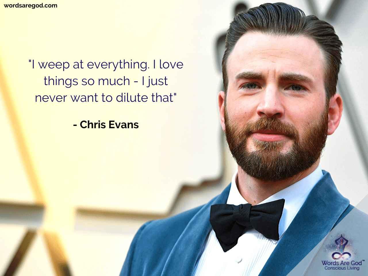 Chris Evans Motivational Quote by Chris Evans