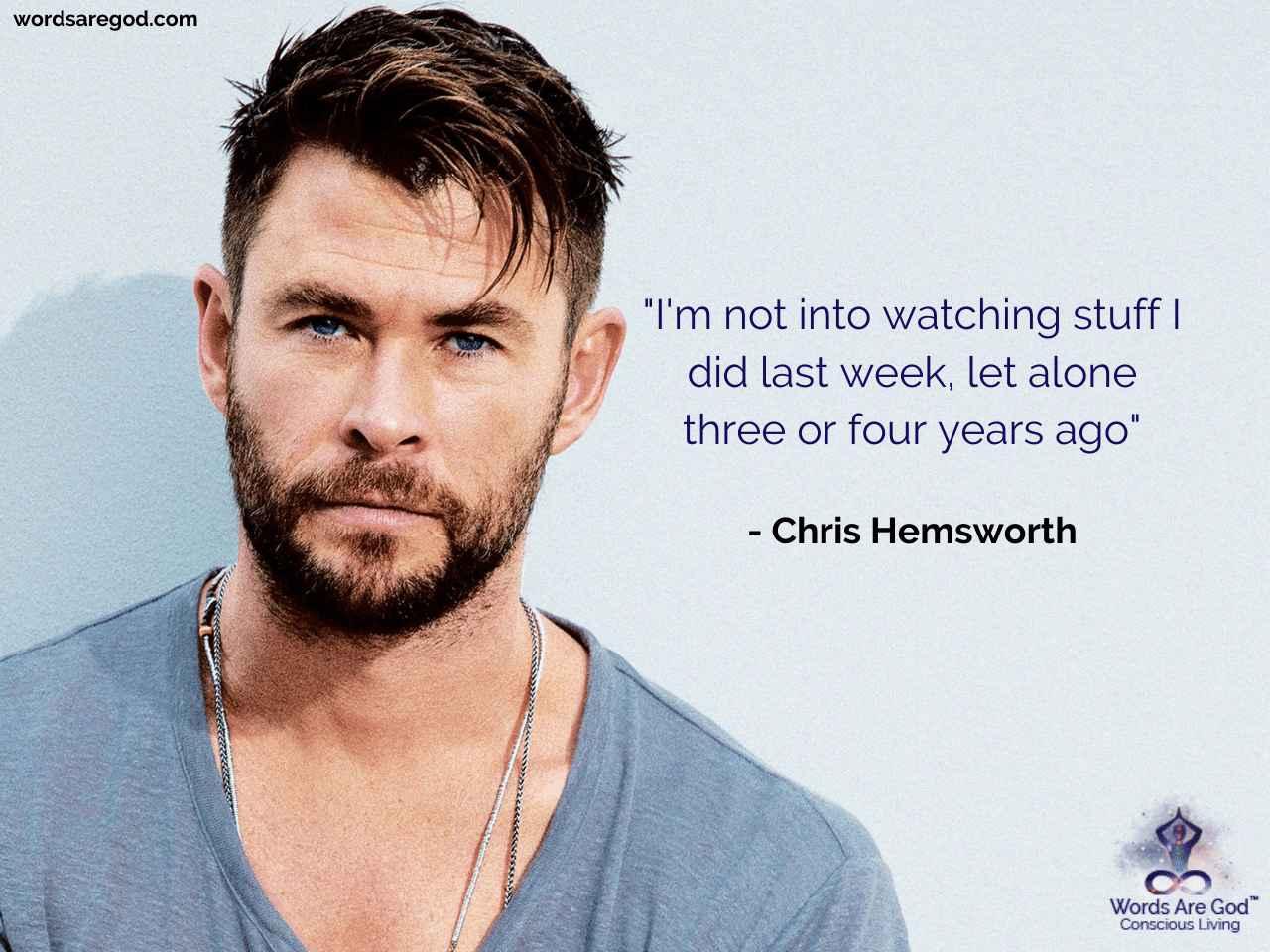 Chris Hemsworth Inspirational Quotes by Chris Hemsworth