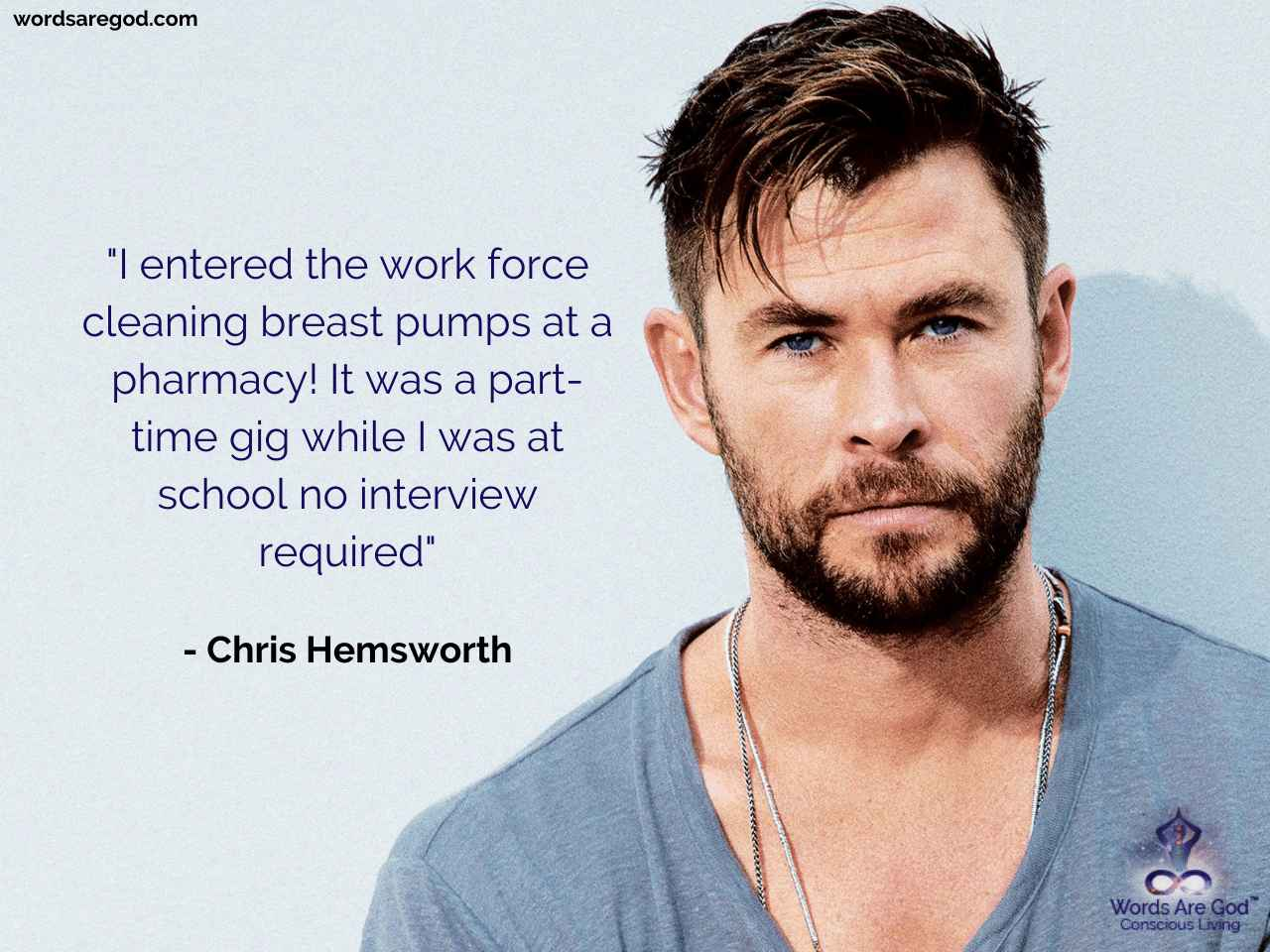 Chris Hemsworth Inspirational Quotes by Chris Hemsworth