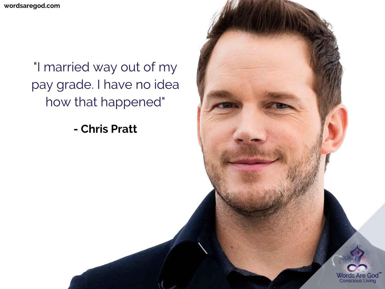 Chris Pratt Best Quote
