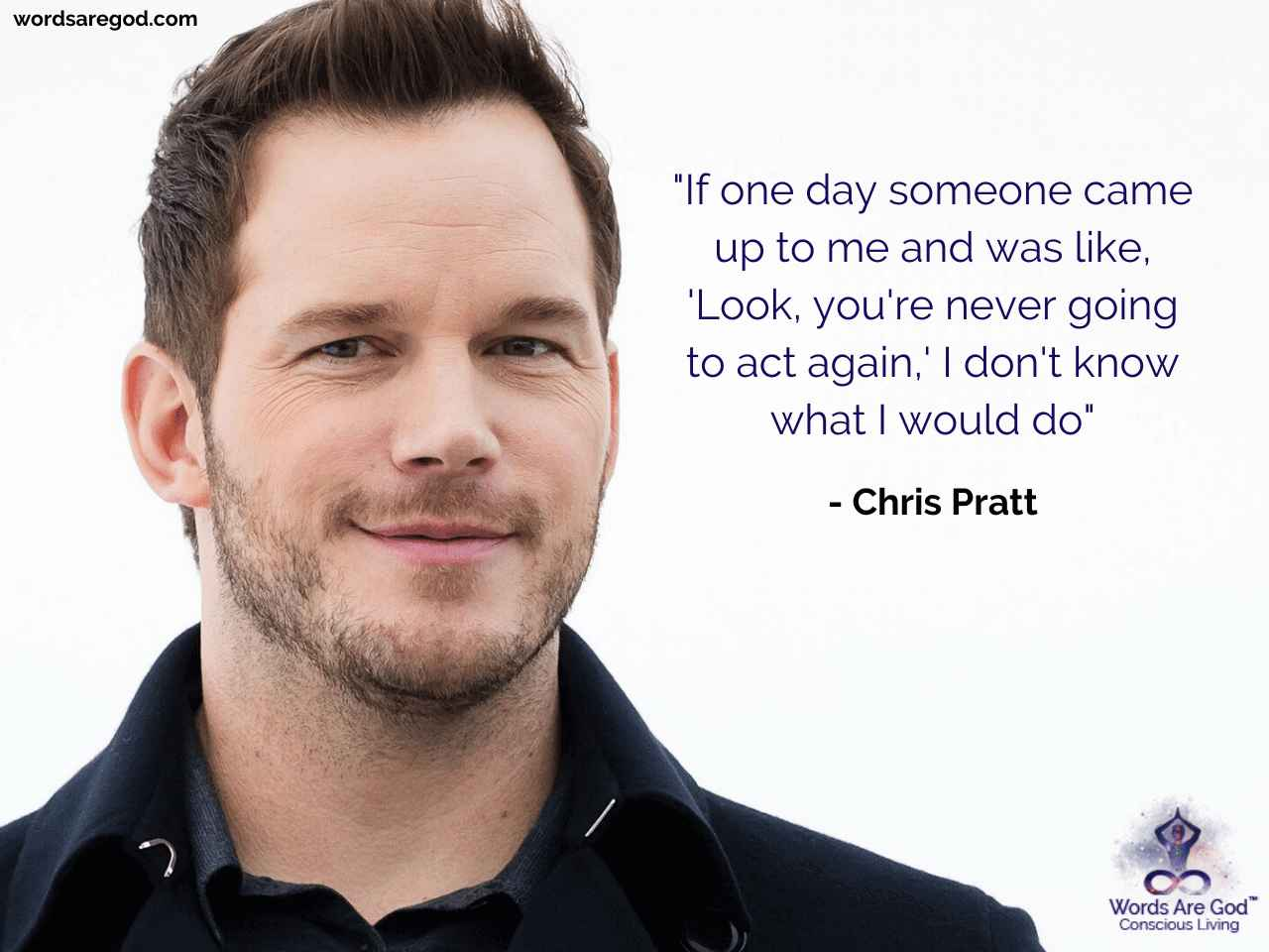 Chris Pratt Best Quote