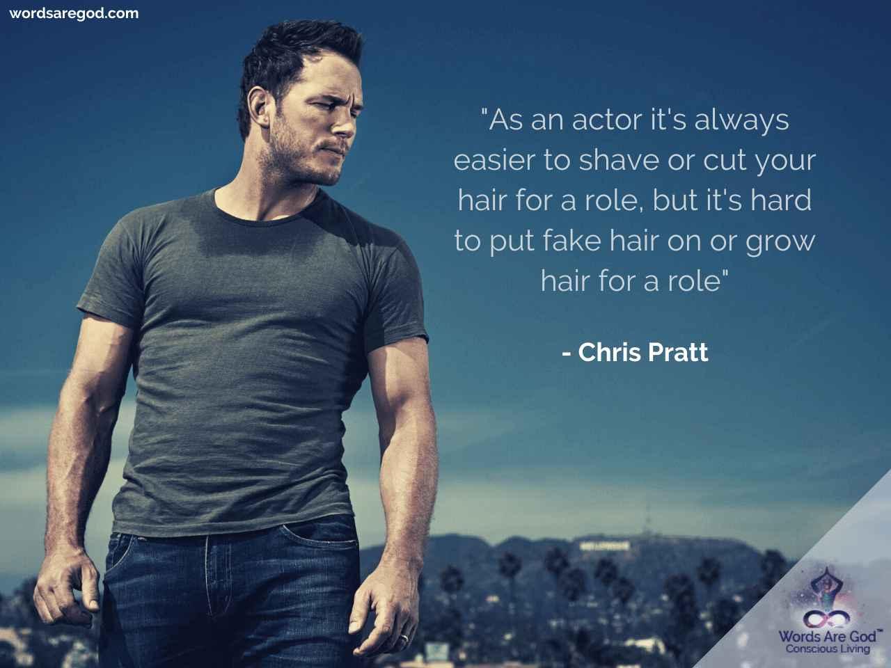 Chris Pratt Life Quote