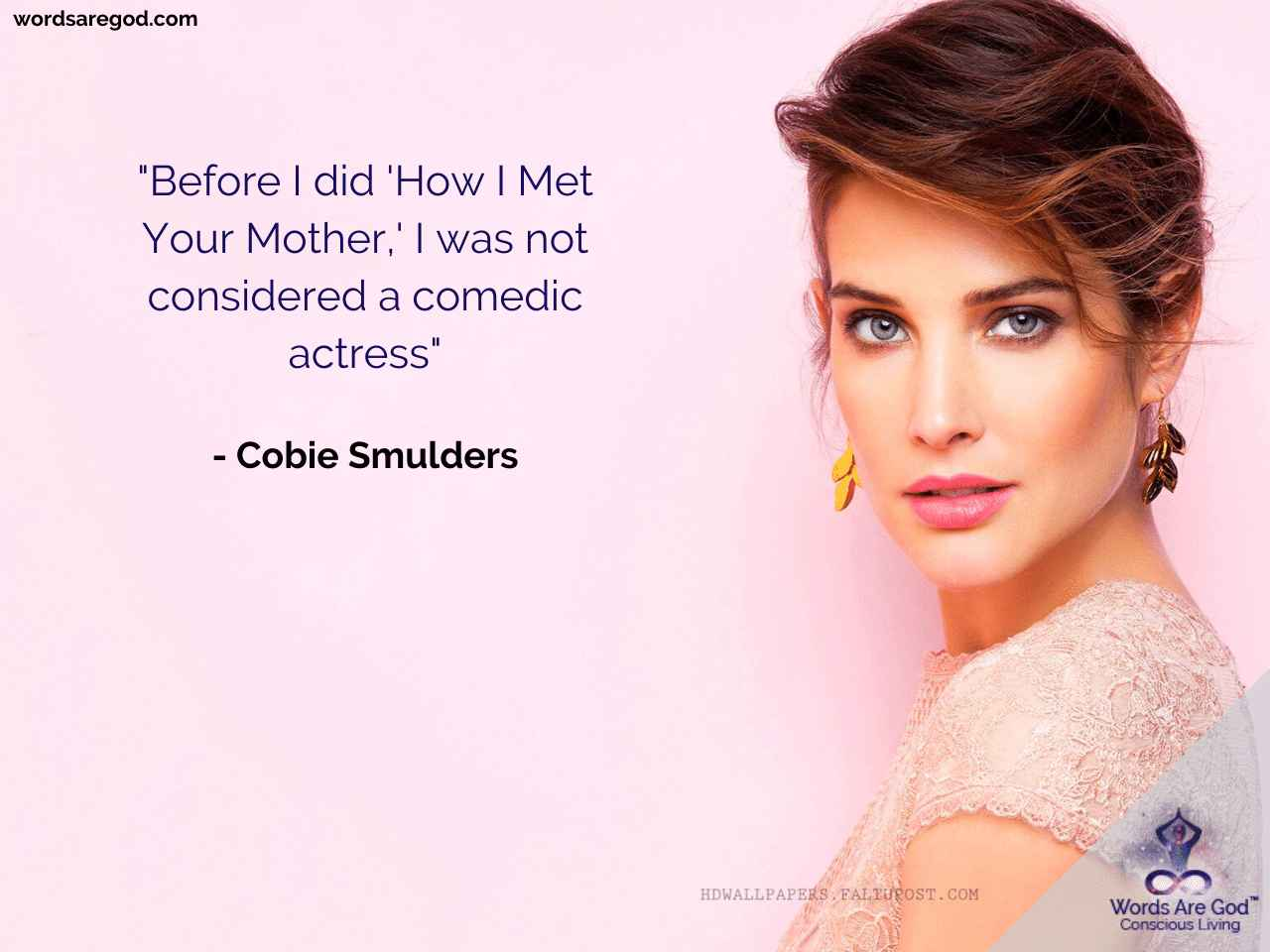 Cobie Smulders Inspirational Quote by Cobie Smulders