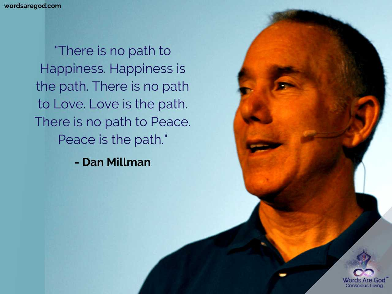 Dan Millman Best Quote